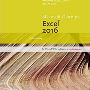 Solution manual for New Perspectives Microsoft Office 365 & Excel 2016: Introductory 1st Edition by Carey