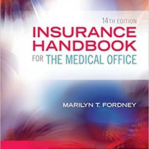 Test Bank for Insurance Handbook for the Medical Office