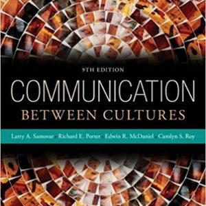 Solution manual for Communication Between Cultures 9th Edition by Samovar