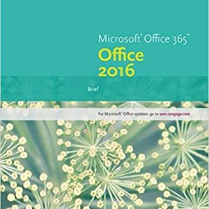 Solution manual for New Perspectives Microsoft Office 365 & Office 2016: Brief 1st Edition by Carey