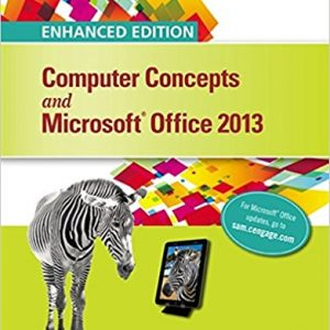 Solution manual for Enhanced Computer Concepts and Microsoft Office 2013 Illustrated 1st Edition by Parsons