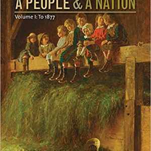 Test Bank for A People and a Nation 10th Edition by Norton