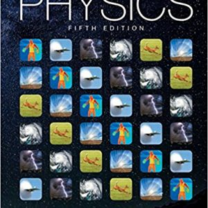 Solution Manual for Physics 5th Edition James S. Walker ISBN: 978321976444