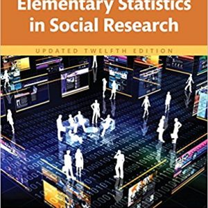 Test Bank for Elementary Statistics in Social Research Updated 12th Edition Jack Levin