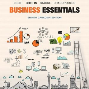 Test Bank for Business Essentials 8th Canadian Edition Ebert