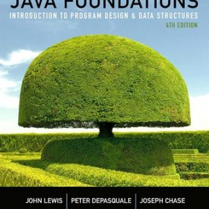 Solution Manual for Java Foundations: Introduction to Program Design and Data Structures 4th Edition Lewis