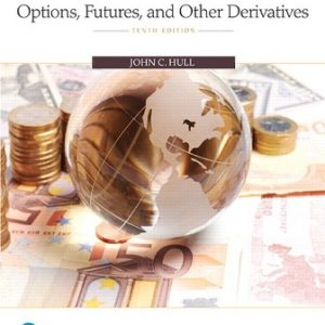 Test Bank for (Chapter 1 – 26) Options Futures and Other Derivatives 10th Edition Hull