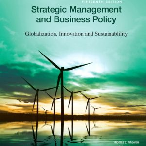 Solution Manual for Strategic Management and Business Policy: Globalization