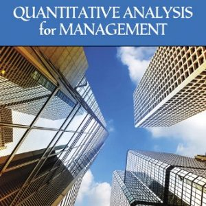 Test Bank for Quantitative Analysis for Management 13th Edition Render