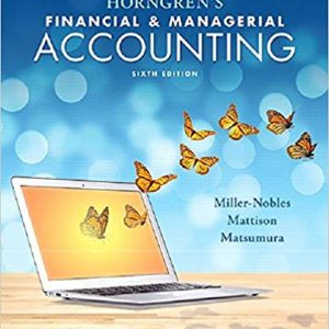 Solution Manual for Horngren's Financial and Managerial Accounting