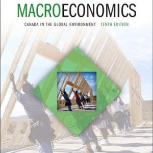 Test Bank for Macroeconomics: Canada in the Global Environment