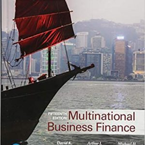 Solution Manual for Multinational Business Finance 15th Edition by Eiteman
