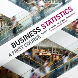 Test Bank for Business Statistics: A First Course 2nd Canadian Edition Sharpe