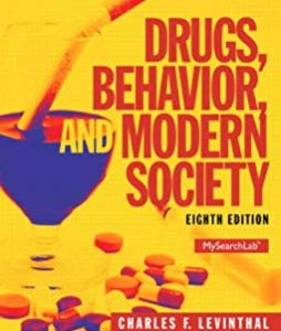 Solution Manual for Drugs, Behavior, and Modern Society, 8th Edition Levinthal