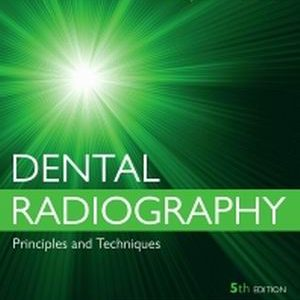 Test Bank for Dental Radiography Principles and Techniques