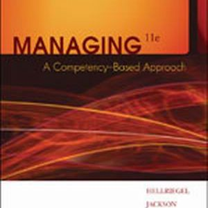 Solution Manual for Managing: A Competency-Based Approach 11th Edition Hellriegel
