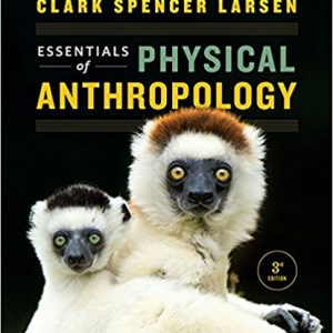 Test Bank for Essentials of Physical Anthropology