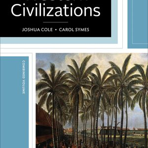 Test Bank for Western Civilizations Their History & Their Culture 19th Edition Cole