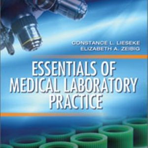 Test Bank for Essentials of Medical Laboratory Practice 1st Edition Lieseke