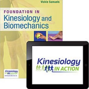 Test Bank for Foundations in Kinesiology and Biomechanics 1st Edition Samuels