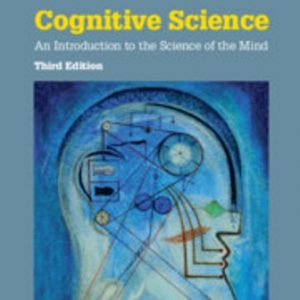 Test Bank for Cognitive Science An Introduction to the Science of the Mind 3rd Edition Bermúdez