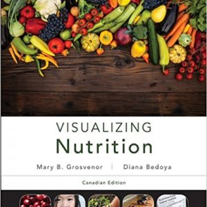 Test Bank for Visualizing Nutrition