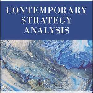 Solution Manual for Contemporary Strategy Analysis Text Only 9th Edition Grant