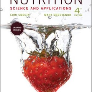 Test Bank for Nutrition: Science and Applications 4th Edition Smolin
