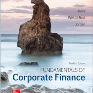 Test Bank for Fundamentals of Corporate Finance 12th Edition Ross
