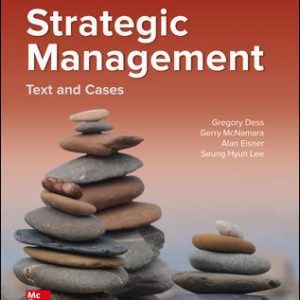 Solution Manual for Strategic Management: Text and Cases 10th Edition Dess
