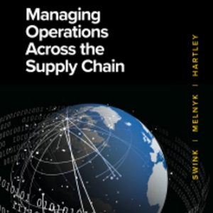 Solution Manual for Managing Operations Across the Supply Chain
