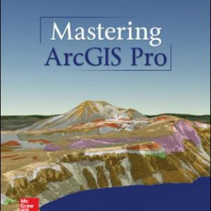Solution Manual for Mastering ArcGIS Pro 1st Edition Price