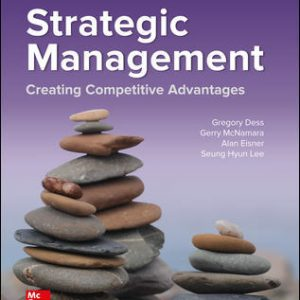 Solution Manual for Strategic Management: Creating Competitive Advantages 10th Edition Dess