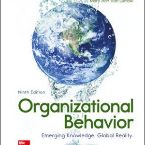 Solution Manual for Organizational Behavior: Emerging Knowledge. Global Reality 9th Edition McShane