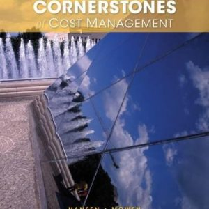Solution manual for Cornerstones of Cost Management 3rd Edition by Hansen