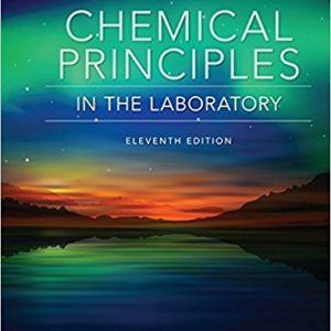 Solution Manual for Chemical Principles in the Laboratory 11th Edition by Slowinski