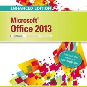Solution manual for Enhanced Microsoft Office 2013