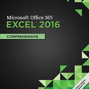 Solution Manual for Microsoft Office 365 & Excel 2016: Comprehensive 1st Edition by Freund ISBN-10: 1305870727 ISBN-13: 9781305870727