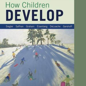 Solution Manual for How Children Develop