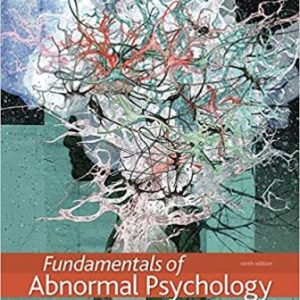 Test Bank for Fundamentals of Abnormal Psychology 9th Edition Comer