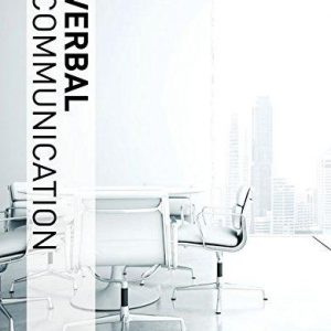 Solution manual for Verbal Communication - Soft Skills for a Digital Workplace 3rd Edition by Butterfield