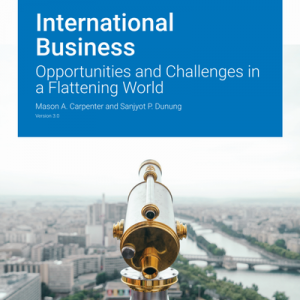 Solution Manual for International Business: Opportunities and Challenges in a Flattening World