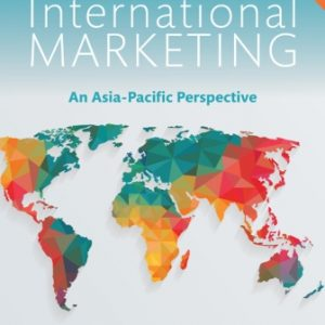 Solution Manual for International Marketing: An Asia-Pacific Perspective 7th Edition Fletcher