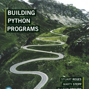 Solution Manual for Building Python Programs Plus MyLab Programming with Pearson eText Reges