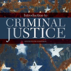 Solution Manual for Introduction to Criminal Justice