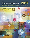Solution manual for E-Commerce 2017 13th Edition by Laudon