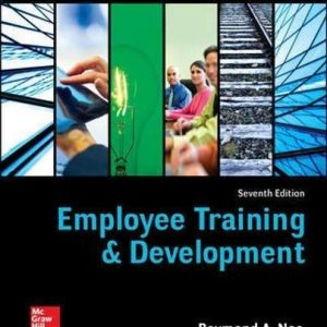 Solution Manual for Employee Training and Development