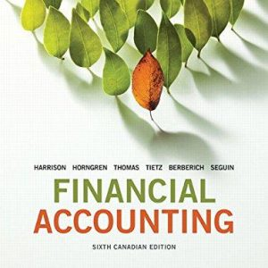Solution Manual for Financial Accounting 6th Edition Walter T. Harrison
