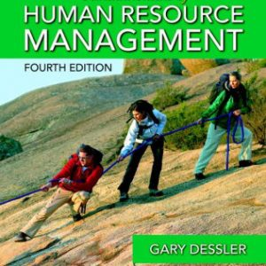 Solution manual for Fundamentals of Human Resource Management 4th Edition by Dessler
