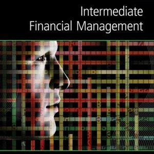 Solution manual for Intermediate Financial Management 12th Edition by Brigham